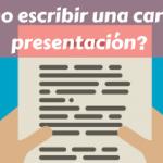 ¿Cómo escribir una carta de presentación?