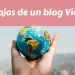 Ventajas de un blog Viajero
