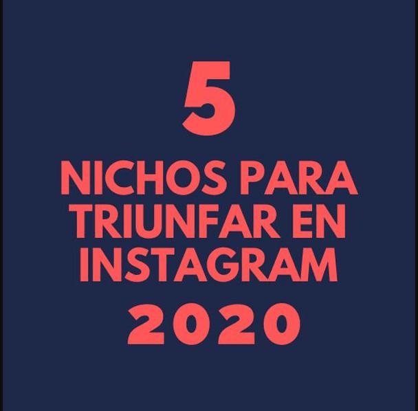 5 Nichos para triunfar en Instagram 2020