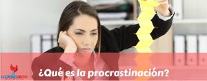 Qué es la procrastinación