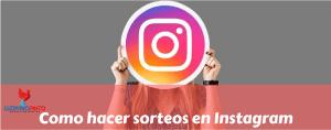 Como hacer sorteos en Instagram