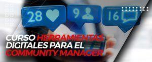Curso Herramientas Digitales para el Community Manager