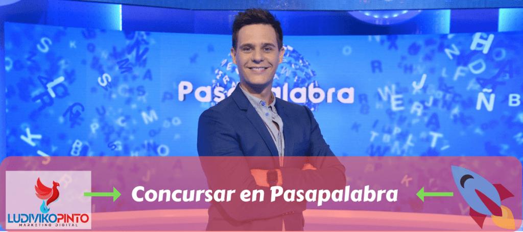 Concursar en Pasapalabra