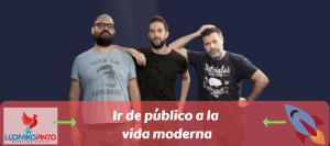 Ir de público a la vida moderna