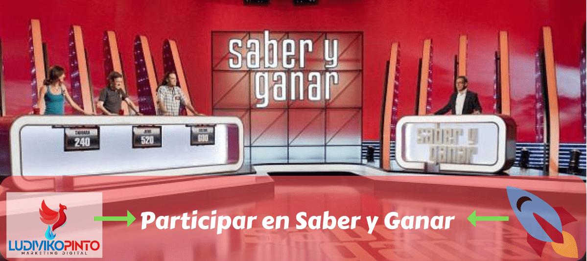Participar en Saber y Ganar