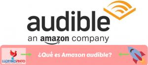 ¿Qué es Amazon audible?